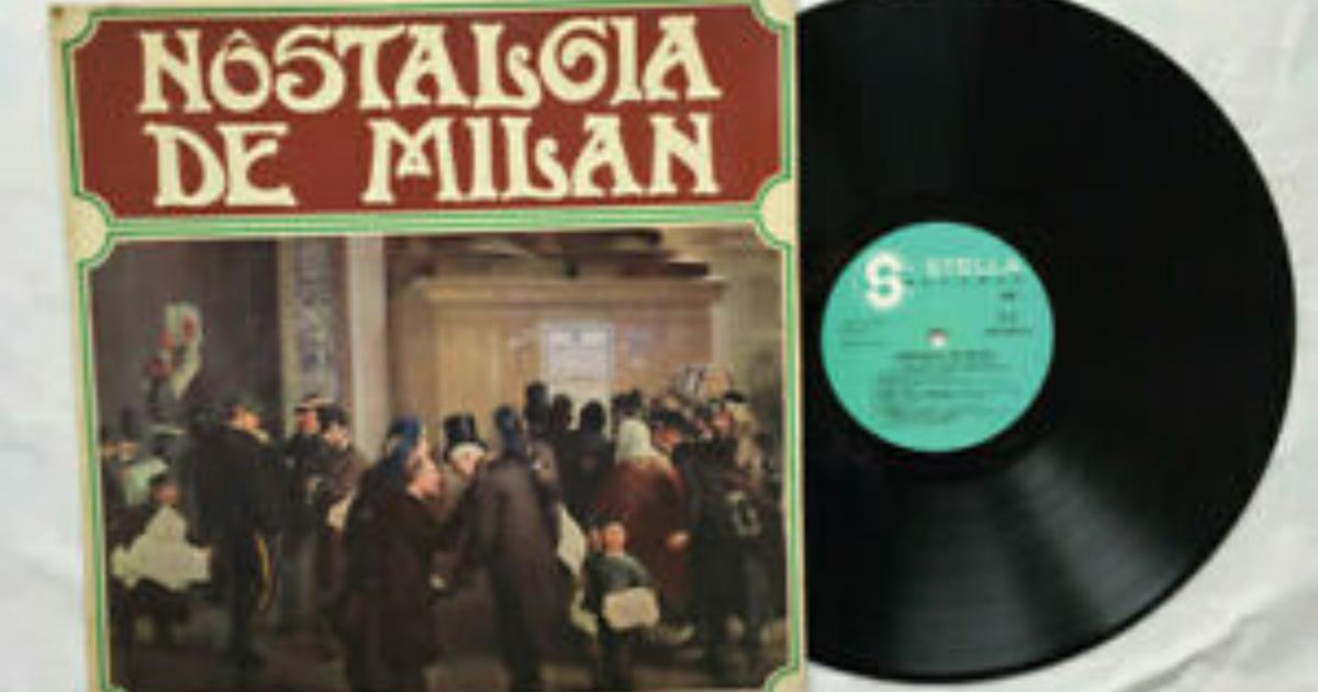 Nostalgia de Milan